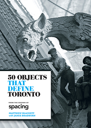 50-Objects-That-Define-Toronto-Cover-300