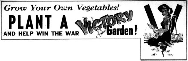 wtg 1943-05-20 victory garden banner